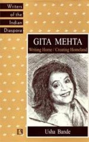 Gita Mehta: Writing Home/ Creating Homeland