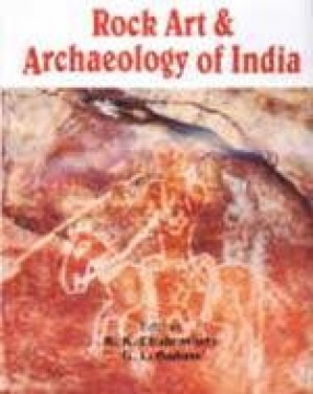 Rock Art and Archaeology of India: Prof. Shankar Tiwari Commemoration Volume