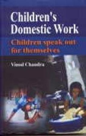 Children's Domestic Work: Children Speak Out for Themselves