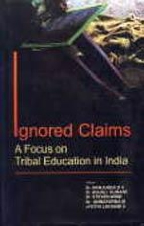 Ignored Claims: A Focus on Tribal Education in India