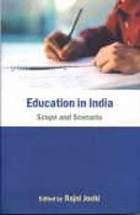 Education in India: Scope and Scenario