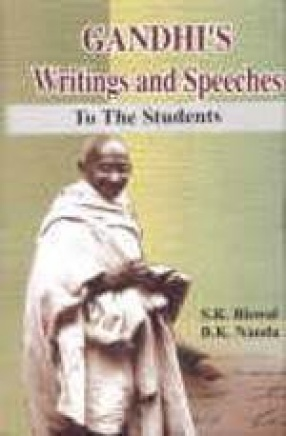 The Nobelest Creation of Gandhi's Writings and Speeches (Volumes I-III)