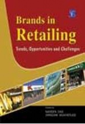 Brands In Retailing: Trends, Opportunities and Challenges