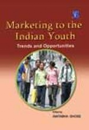 Marketing to The Indian Youth: Trends And Opportunities