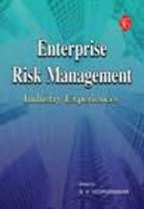 Enterprise Risk Management: Industry Experiences