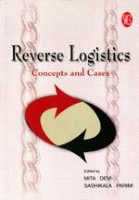 Reverse Logistics: Concepts and Cases