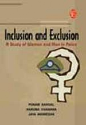 Inclusion and Exclusion: A Study of Women and Men in Police