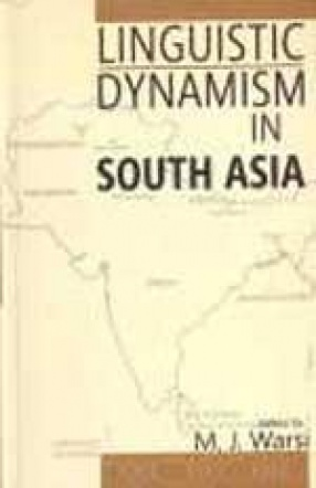 Linguistic Dynamism in South Asia