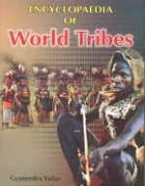 Encyclopaedia of World Tribes (In 3 Volumes)