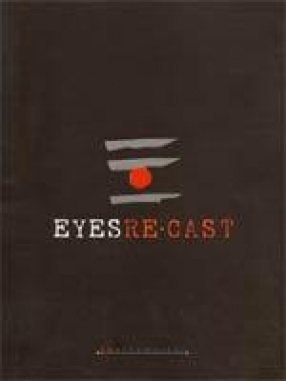 Eyes Re-Cast: Recent Works of Savi Sawarkar