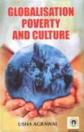 Globalisation Poverty and Culture