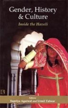 Gender, History & Culture: Inside the Haveli