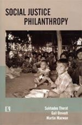 Social Justice Philanthropy: Approaches and Strategies of Funding Organizations
