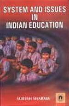 System and Issues in Indian Education