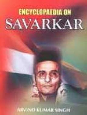 Encyclopaedia on Savarkar (In 3 Volumes)