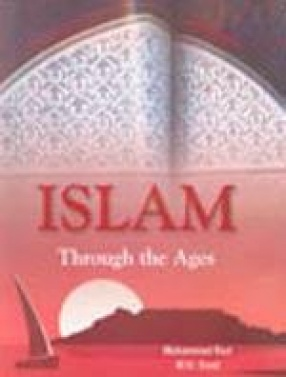 Islam Through the Ages (In 10 Volumes)