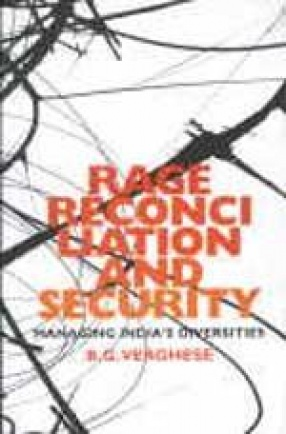Rage, Reconciliation and Security: Managing India's Diversities