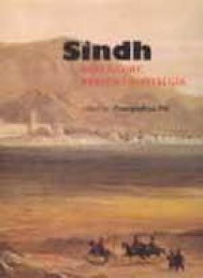 Sindh: Past Glory, Present Nostalgia