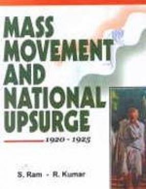 Mass Movement and National Upsurge: 1920-1925