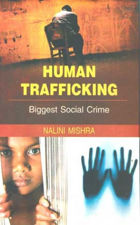 Human Trafficking: Biggest Social Crime