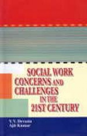 Social Work Concerns and Challenges in the 21 Century