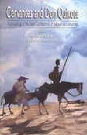 Cervantes and Don Quixote: Proceedings of the Delhi Conference on Miguel de Cervantes