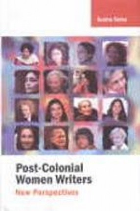Post-Colonial Women Writers: New Perspectives