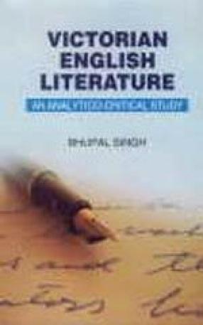 Victorian English Literature: An Analytico-Critical Study