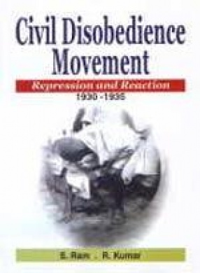 Civil Disobedience Movement, Repression and Reaction 1930-35