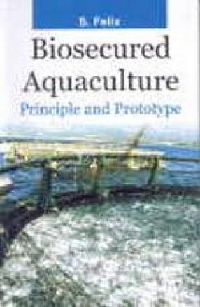Biosecured Aquaculture: Principle and Prototype
