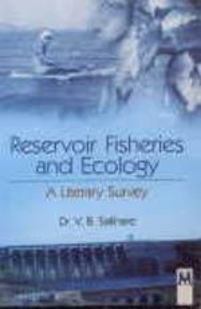 Reservoir Fisheries and Ecology: A Literary Survey