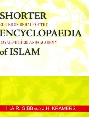 Shorter Encyclopaedia of Islam: Edited on Behalf of the Royal Netherlands Academy