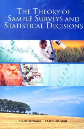 The Theory of Sample Surveys and Statistical Decisions