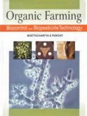 Organic Farming: Biocontrol and Biopesticide Technology