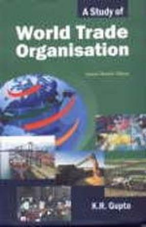 A Study of World Trade Organisation