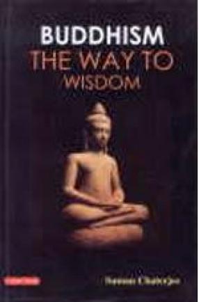 Buddhism: The Way to Wisdom