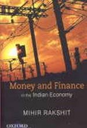 Money and Finance in the Indian Economy: Selected Papers ( Volume 2)
