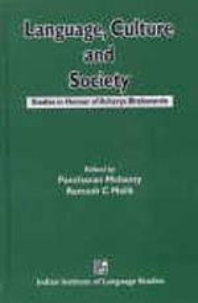 Language Culture and Society: Studies in Honour of Acharya Bhabananda