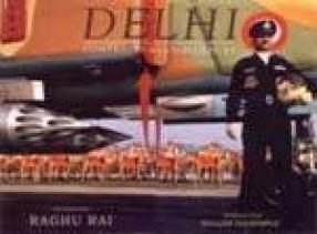 Delhi: Contrasts and Confluences