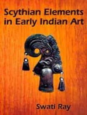 Scythian Elements in Early Indian Art