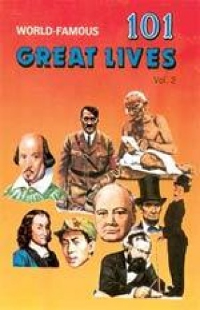 World Famous Great Lives (Volume 2)