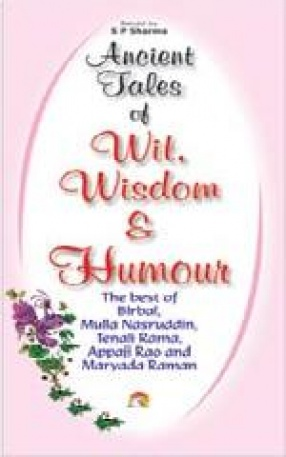 Ancient Tales of Wit, Wisdom and Humour