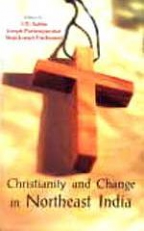 Christianity and Change in Northeast India