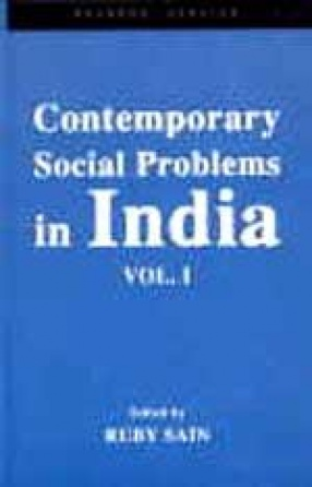 Contemporary Social Problems in India (In Volume I)