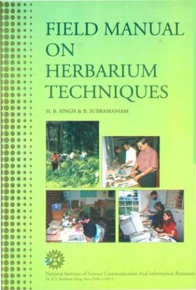Field Manual on Herbarium Techniques