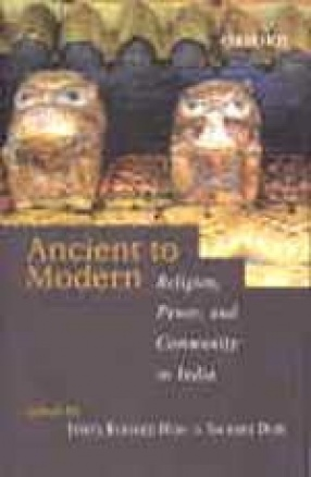 Ancient to Modern: Religion, Power and Community in India