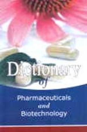 Dictionary of Pharmaceuticals and Biotechnology