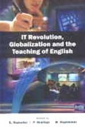 IT Revolution, Globalization and the Teaching of English