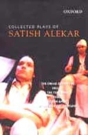 Collected Plays of Satish Alekar