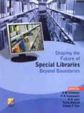 Shaping the Future of Special Libraries: Beyond Boundaries: SLA- Asian Chapter (ICoASL 2008)